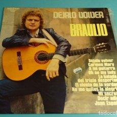 Discos de vinilo: BRAULIO. DÉJALO VOLVER. BELTER. Lote 183174280