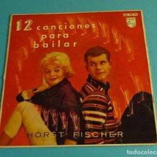 Discos de vinilo: HORST FISCHER. 12 CANCIONES PARA BAILAR. PHILIPS 1960. Lote 183176083