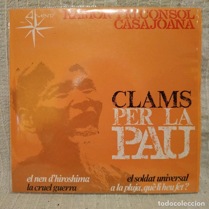 RAMON I M. CONSOL CASAJOANA ( DEL GRUP DE FOLK ) - CLAMS PER LA PAU EP 1967 - CON EL INSERTO - NUEVO (Música - Discos de Vinilo - EPs - Country y Folk)