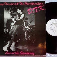 Discos de vinilo: JOHNNY THUNDERS & THE HEARTBREAKERS - D.T.K LIVE AT THE SPEAKEASY . LP ESPAÑOL 1984 - TWINS. Lote 183196025