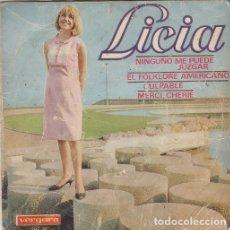 Discos de vinilo: LICIA - NINGUNO ME PUEDE JUZGAR - EP RARO DE VINILO CHICA YE YE DE 1966 #. Lote 183197598