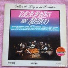 Discos de vinilo: PEPE GONZALEZ Y SU ORQUESTA,VACACIONES EN MEJICO DEL 72. Lote 183199552