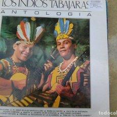 Discos de vinilo: INDIOS TABAJARAS, LOS - ANTOLOGÍA (RCA, 1972). Lote 183204743