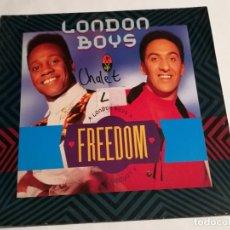 Discos de vinilo: LONDON BOYS - FREEDOM - 1990. Lote 183210192