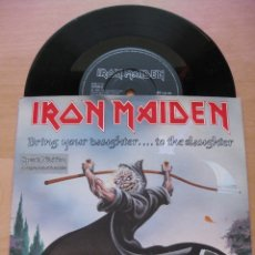 Discos de vinilo: IRON MAIDEN: BRING YOUR DAUGHTER... TO THE SLAUGHTER - LIMITED EDITION AUTOGRAPHED ETCHED DISC. Lote 183227097