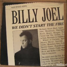 Discos de vinilo: BILLY JOEL ‎– WE DIDN'T START THE FIRE - CBS1989 - MAXI - PL. Lote 183267815