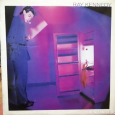 Discos de vinilo: LP RAY KENNEDY – RAY KENNEDY. Lote 183278713