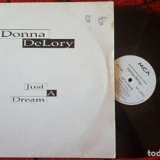 Discos de vinilo: DONNA DELORY **JUST A DREAM** VINILO MAXI SINGLE 1993 MADONNA. Lote 183293948
