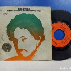 Discos de vinilo: SINGLE DISCO VINILO BOB DYLAN WATCHING THE RIVER FLOW. Lote 183302606