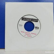 Discos de vinilo: SINGLE DISCO VINILO CAVERNICOLAS QUIERO ESNIFAR NOVOPREN. Lote 183305356