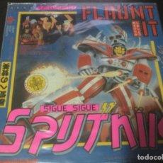 Discos de vinilo: SIGUE SIGUE SPUTNIK- FLAUNT IT . Lote 183314848