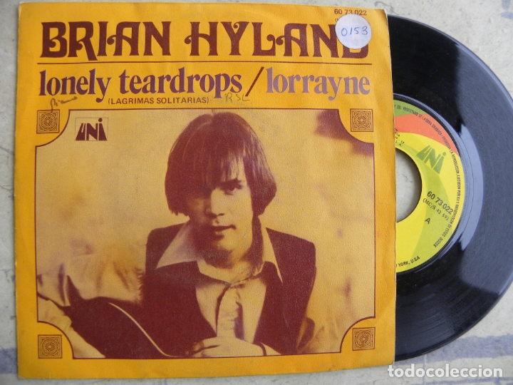 BRIAN HYLAND -LONELY TEARDROPS -SINGLE 1971 -PEDIDO MINIMO 3 EUROS (Música - Discos - Singles Vinilo - Country y Folk)