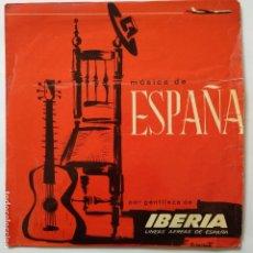 Discos de vinilo: DISCO PUBLICITARIO - IBERIA - SEVILLANAS / A RABIEIRA. Lote 183321476