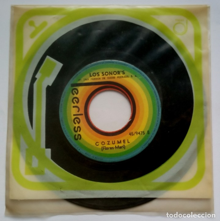 LOS SONORS - COZUMEL / CANCION DEL ALMA - SINGLE MEXICANO 1969 - PEERLESS (Música - Discos - Singles Vinilo - Grupos y Solistas de latinoamérica)