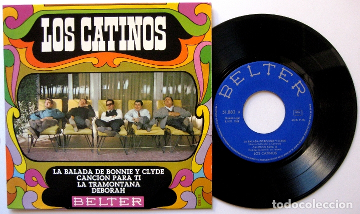 LOS CATINOS - LA BALADA DE BONNIE Y CLYDE +3 - EP BELTER 1968 BPY (Música - Discos de Vinilo - EPs - Grupos Españoles 50 y 60)