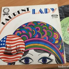 Discos de vinilo: LAURENT (LADY) SINGLE SPAIN 1971 (EPI04). Lote 183330262
