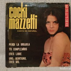 Discos de vinilo: COCKI MAZZETTI CANTA EN ESPAÑOL - PERDÍ LA BRÚJULA + 3 - EP SELLO BELTER 51.510 - VINILO BUEN ESTADO. Lote 183331901