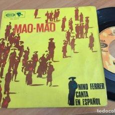 Discos de vinilo: NINO FERRER CANTA ESPAÑOL (MAO - MAO) ) SINGLE SPAIN 1968 (EPI04). Lote 183332353