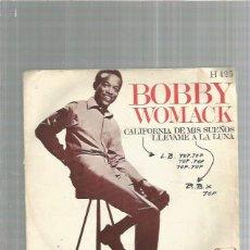 Discos de vinilo: BOBBY WOMACK CALIFORNIA DE MIS SUEÑOS. Lote 183361677