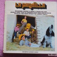 Discos de vinilo: LA PANDILLA, DEL 72. Lote 183363691