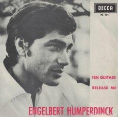 Discos de vinilo: ENGELBERT HUMPERDINCK - TEN GUITARS / RELEASE ME (SINGLE ESPAÑOL, DECCA 1966). Lote 183375028