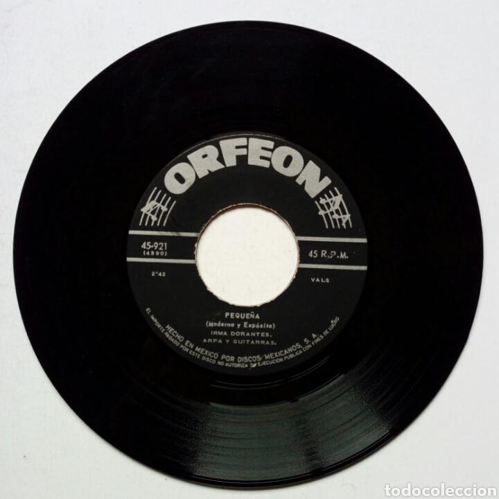 Discos de vinilo: IRMA DORANTES - Pequeña + Que Me Perdone Dios (Orfeon, 50s-60s) - sin carátula - - Foto 4 - 183379093