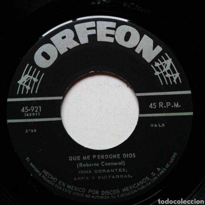 Discos de vinilo: IRMA DORANTES - Pequeña + Que Me Perdone Dios (Orfeon, 50s-60s) - sin carátula - - Foto 6 - 183379093