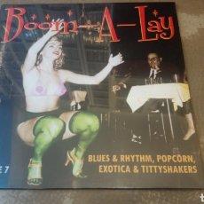 Discos de vinilo: BOOM-A-LAY AND CHUG-A-LUG (BLUES & RHYTHM, POPCORN, EXOTICA & TITTYSHAKERS. VINILO 10 PULGADAS.. Lote 183400158