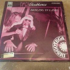 Discos de vinilo: PARIS CASABLANCA–DANCING IN CAIRO - SINGLE VINILO 1979. BUEN ESTADO. Lote 183406786