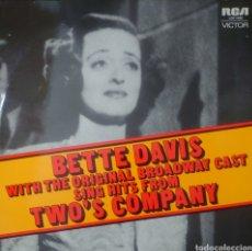 Discos de vinilo: BETTY DAVIS LP SELLO RCA VÍCTOR EDITADO EN AUSTRALIA DEL MUSICAL TWO'S COMPANY. Lote 183418608