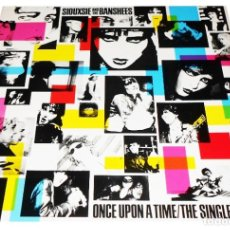 Discos de vinilo: V282 - SIOUXSIE AND THE BANSHEES. ONCE UPON A TIME: THE SINGLES. LP VINILO. Lote 183420306