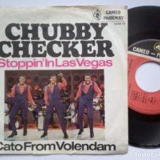 Discos de vinilo: CHUBBY CHECKER W/ ZZ & MASKS - STOPPIN IN LAS VEGAS / CATO FROM VOLENDAM - SINGLE ALEMAN - CAMEO. Lote 183421905