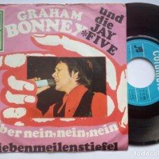 Discos de vinilo: GRAHAM BONNEY UND DIE JAY FIVE - ABER NEIN NEIN / SIEBENMEILENSTIEFEL - SINGLE ALEMAN 1967 - COLUMBI. Lote 183422630