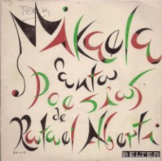 Discos de vinilo: MIKAELA: CANTA POESÍAS DE RAFAEL ALBERTI. (MÚSICA DE ANTÓN GARCÍA ABRIL). DISCOS BELTER, 1970. Lote 183423725