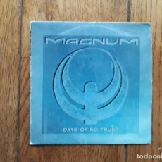 Discos de vinilo: MAGNUM - DAYS OF NO TRUST + MAYBE TONIGHT . Lote 183426475