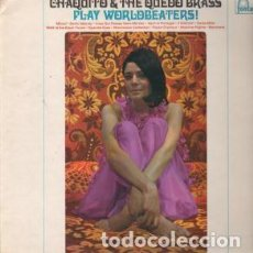 Discos de vinilo: CHAQUITO AND THE QUEDO BRASS LP PLAY WORLDBEATERS 1967 FONTANA UK. Lote 183435193
