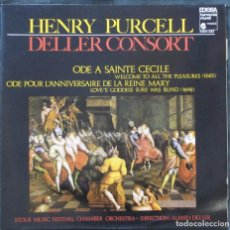 Discos de vinilo: HENRY PURCELL. ODE A SAINTE CECILE. WELLCOME TO ALL THE PLEASURES (1683). DELLER CONSORT.. Lote 183440215