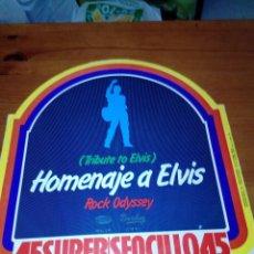 Discos de vinilo: HOMENAJE A ELVIS. TRIBUTE TO ELVIS. ROCK ODYSSEY. C1V. Lote 183455335