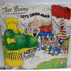 Discos de vinilo: LP-JIVE BUNNY AND THE MASTERMIXERS-LET'S SWING AGAIN EN FUNDA ORIGINAL AÑO 1990. Lote 183463245