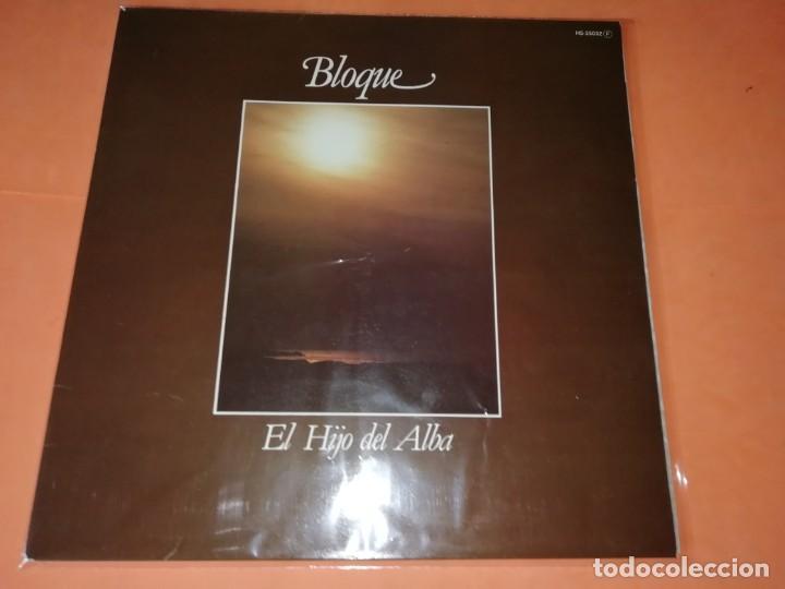 BLOQUE - EL HIJO DEL ALBA . CHAPA - 1980 (Música - Discos - LP Vinilo - Grupos Españoles de los 70 y 80)