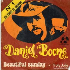 Discos de vinilo: DANIEL BOONE - BEAUTIFUL SUNDAY - SINGLE. Lote 183463571