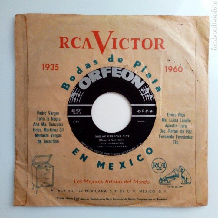 IRMA DORANTES - PEQUEÑA + QUE ME PERDONE DIOS (ORFEON, 50S-60S) - SIN CARÁTULA - (Música - Discos - Singles Vinilo - Bandas Sonoras y Actores)