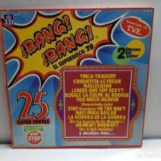 Discos de vinilo: DOBLE LP-BANG BANG-EL SUPER DISCO EN FUNDA ORIGINAL AÑO 1979. Lote 183477371