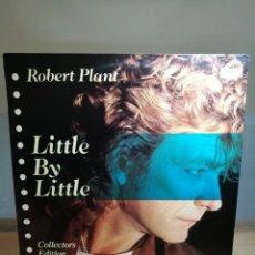 Discos de vinilo: ROBERT PLANT - LITTLE BY LITTLE COLLECTORS EDITION VINILO 12 EP 1985 U.S.A. ES PARANZA RECORDS . Lote 183478702