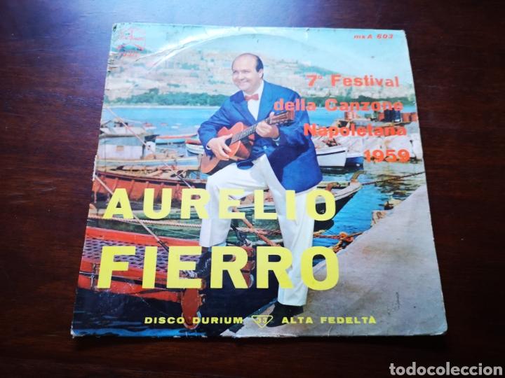 AURELIO FIERRO. 7 FESTIVAL DELLA CAN ONE NAPOLETANA 1959 (Música - Discos de Vinilo - EPs - Canción Francesa e Italiana)
