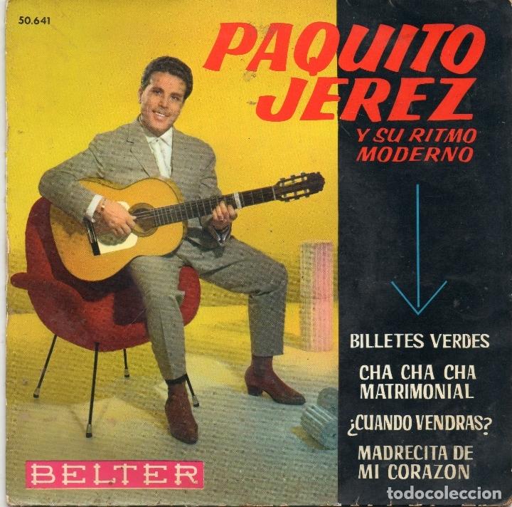 PAQUITO JEREZ - BILLETES VERDES + 3 EP.S (Música - Discos de Vinilo - EPs - Flamenco, Canción española y Cuplé)