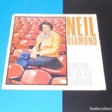 Discos de vinilo: NEIL DIAMOND -- RAINY DAY SONG / BE MINE TONIGHT---. Lote 183485116