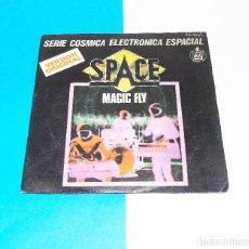 Discos de vinilo: PACE ---SINGLE ---- MAGIC FLY --- BALLAD FOR SPACE LOVER --- ORIGINAL 1977-. Lote 183485385