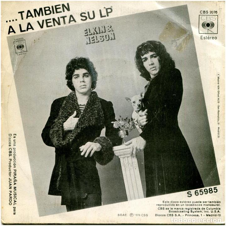 Discos de vinilo: Elkin & Nelson – A Caballo - Sg Spain 1974 - CBS 2076 - Foto 2 - 183494798