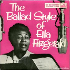 Discos de vinilo: ELLA FITZGERALD WITH FRANK DE VOL AND HIS ORCHESTRA ‎– THE BALLAD STYLE OF ELLA FITZGERALD - EP UK . Lote 183496631